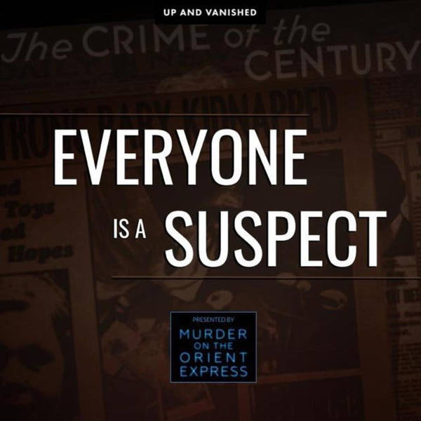 Everyone Is A Suspect - Presented by Murder On the Orient Express