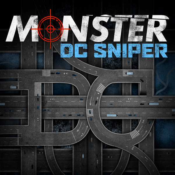 A Brush with Death - Introducing 'Monster: DC Sniper'