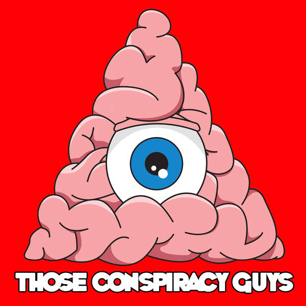 Those Conspiracy Guys image