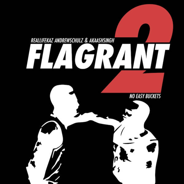 Flagrant 2 Podcast Episode 1: Thirst Take