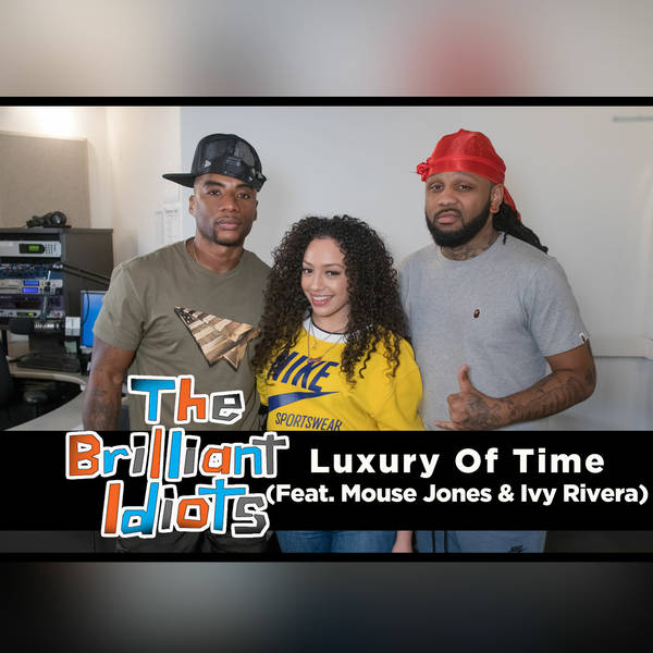 Luxury Of Time (Feat. Mouse Jones & Ivy Rivera)