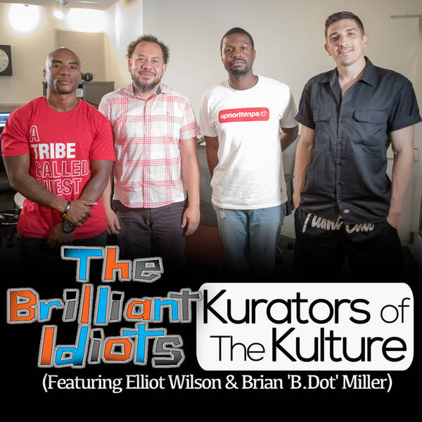 Kurators of The Kulture (Feat. Elliot Wilson and B. Dot)