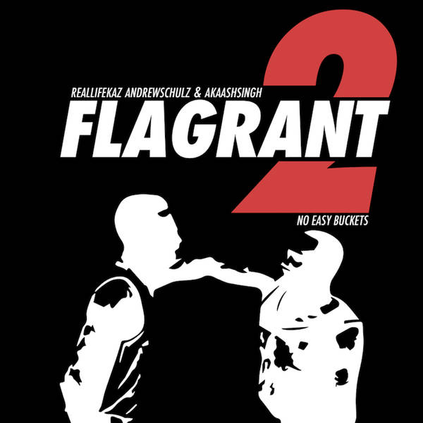 Flagrant 2 No Easy Buckets: WHOREibly Flagrant (Feat. Weezy)