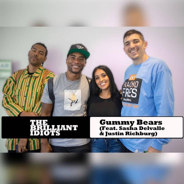 Gummy Bears (Feat. Sasha Delvalle & Justin Richburg)