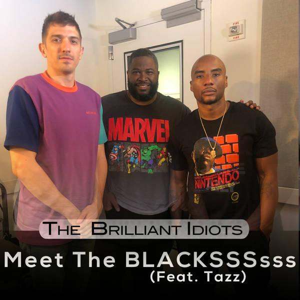 Meet The BLACKSSSsss (Feat. Tazz)