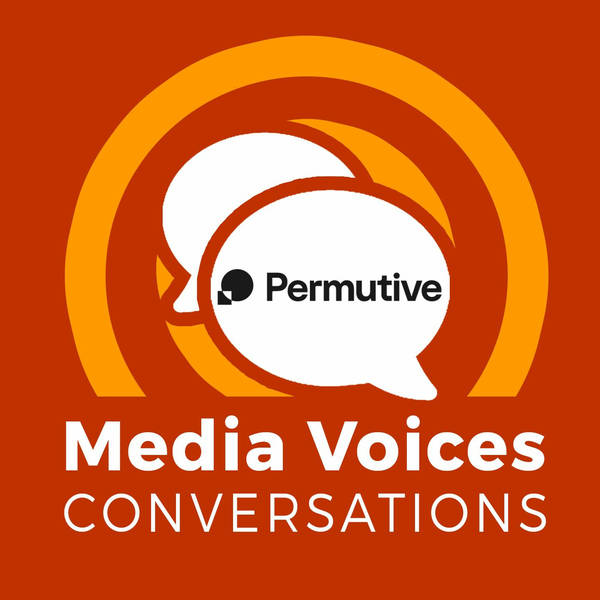 Media Voices Conversations: Privacy, Publishers, and Rebuilding Ad Tech