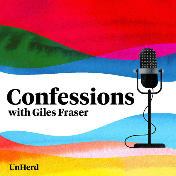 Confessions with Giles Fraser - UnHerd image