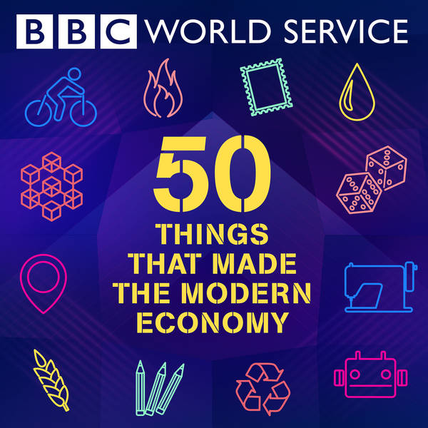 50 Things That Made the Modern Economy image