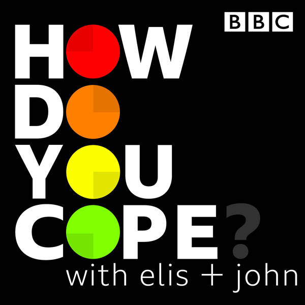 How Do You Cope? …with Elis and John image