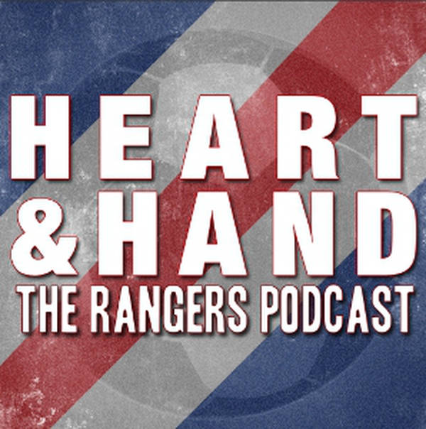Heart and Hand - The Rangers Podcast image