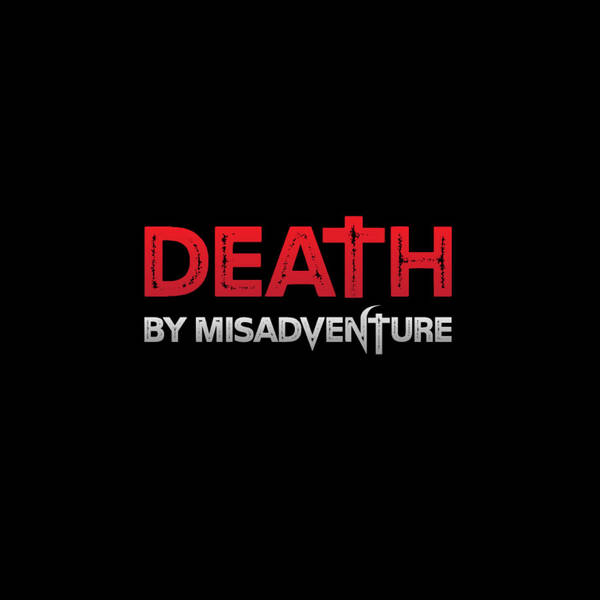 Death by Misadventure: True Crime Paranormal image