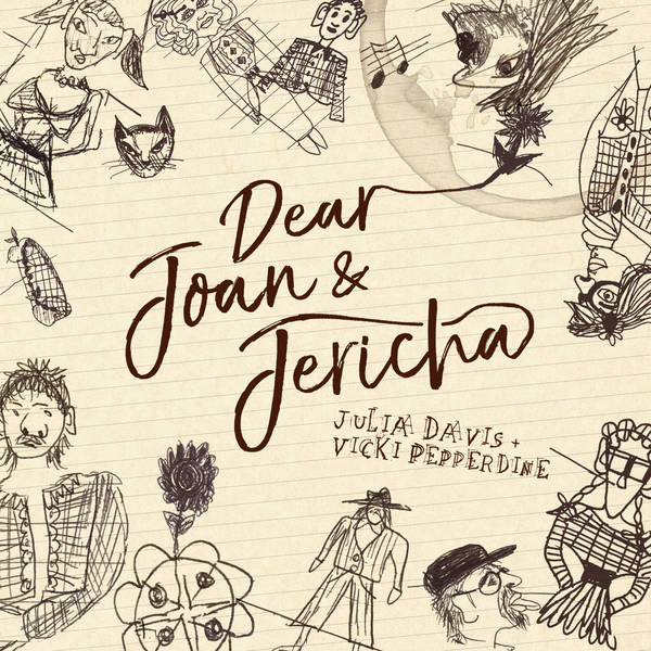Dear Joan and Jericha (Julia Davis and Vicki Pepperdine) image