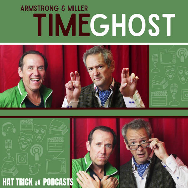 Armstrong and Miller: Timeghost image