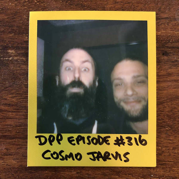 Cosmo Jarvis • Distraction Pieces Podcast with Scroobius Pip #316