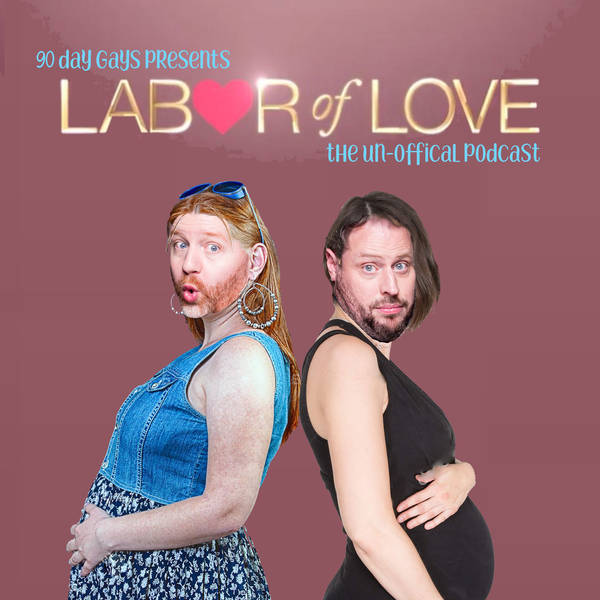 """LABOR OF LOVE: Ep 1 """"15 First Dates"""""""