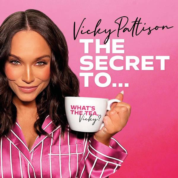 Vicky Pattison: The Secret To image
