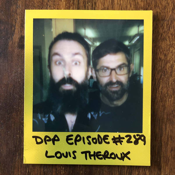 Louis Theroux • Distraction Pieces Podcast with Scroobius Pip #289