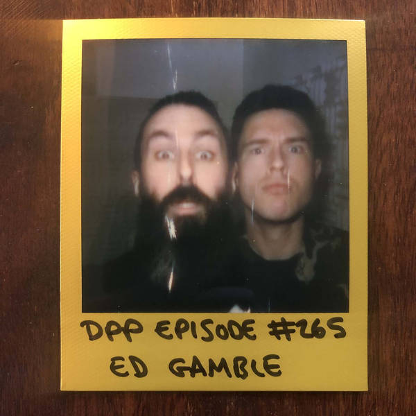 Ed Gamble • Distraction Pieces Podcast with Scroobius Pip #265