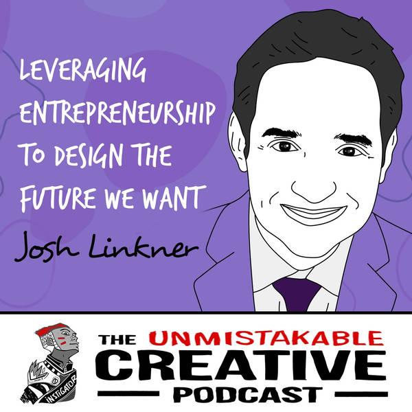 Josh Linkner   Leveraging Entrepreneurship to Design the Future We Want