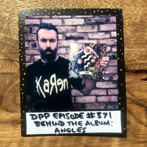 Behind The Album: Angles (2008) • Distraction Pieces Podcast with Scroobius Pip #371