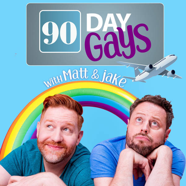 90 Day Gays with Jake Anthony and Matt Marr image