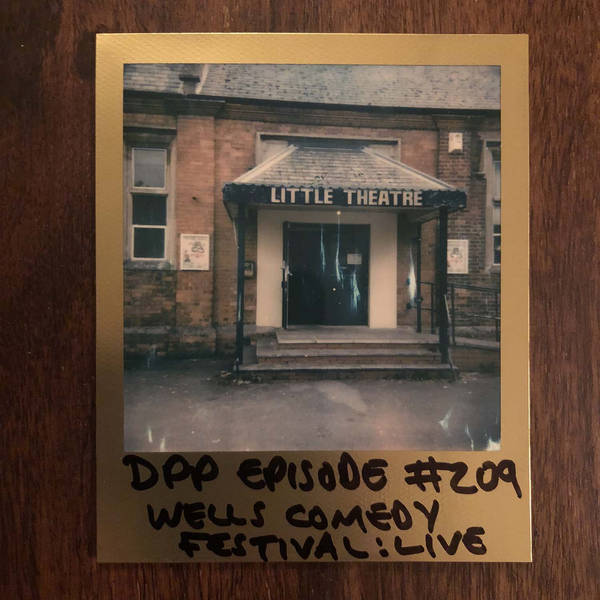 Live @ Wells Comedy Festival - Distraction Pieces Podcast with Scroobius Pip #209