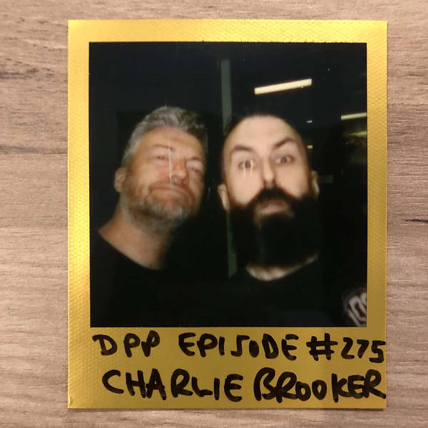 Charlie Brooker • Distraction Pieces Podcast with Scroobius Pip #275