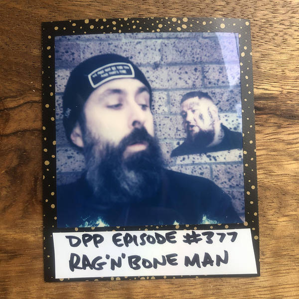 Rag'n'Bone Man • Distraction Pieces Podcast with Scroobius Pip #377