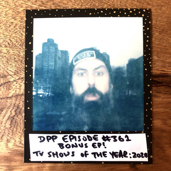 TV Shows Of The Year: 2020 (bonus ep!) •Distraction Pieces Podcast with Scroobius Pip #361