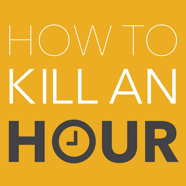 How To Kill An Hour - with Marcus Bronzy and Friends image