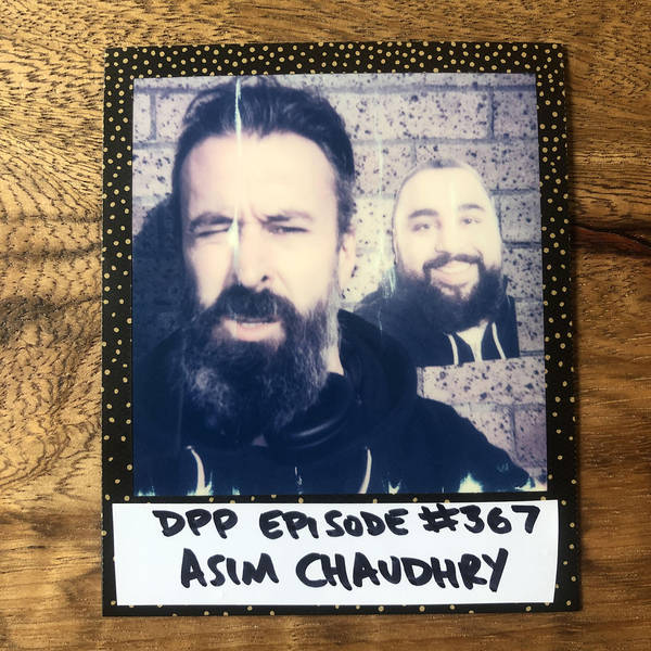 Asim Chaudhry •Distraction Pieces Podcast with Scroobius Pip #367