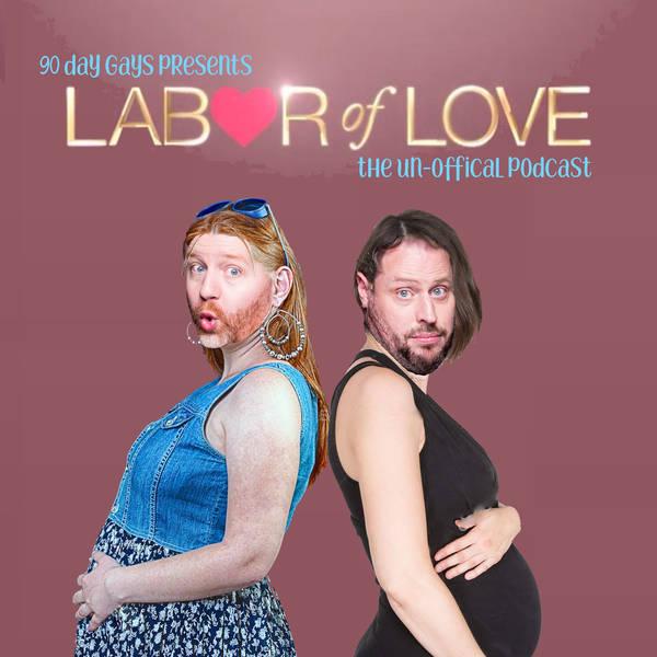 "LABOR OF LOVE: EP 02 ""Crazy, Stupid, Bear"""