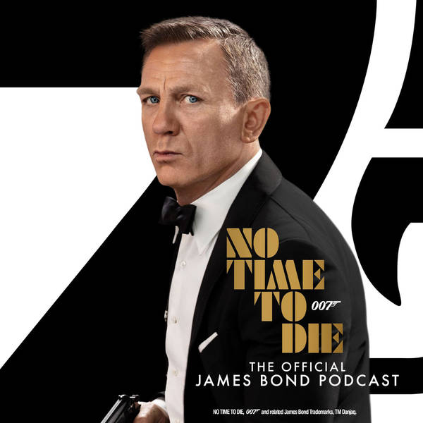 No Time To Die: The Official James Bond Podcast image