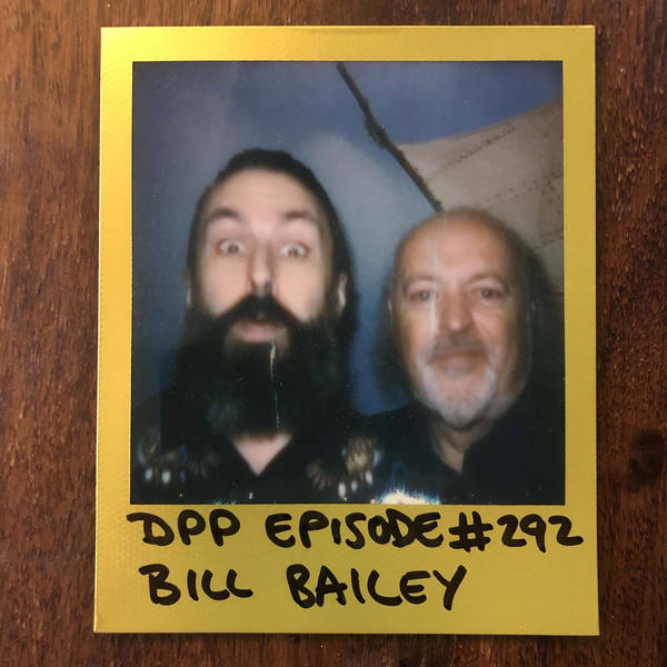 Bill Bailey • Distraction Pieces Podcast with Scroobius Pip #292
