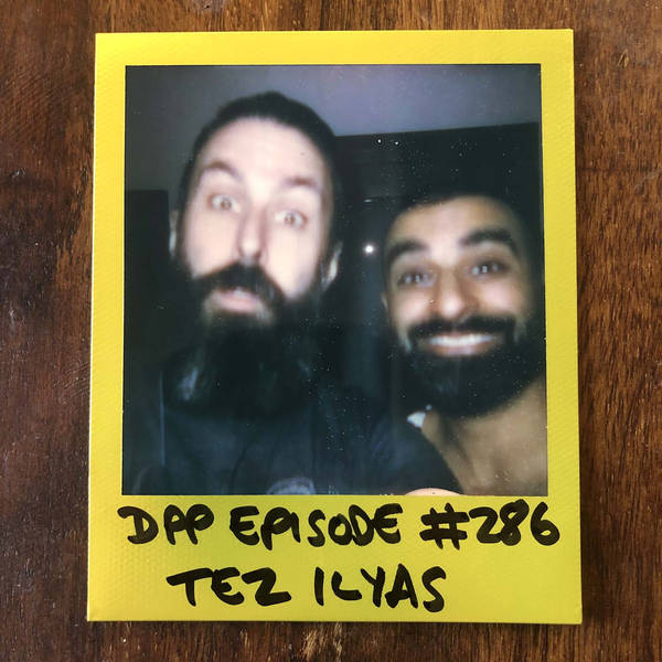 Tez Ilyas • Distraction Pieces Podcast with Scroobius Pip #286