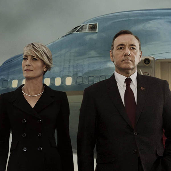 108: Is House Of Cards A Good Play?