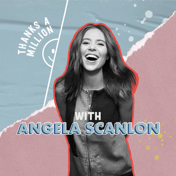 Angela Scanlon's Thanks A Million image