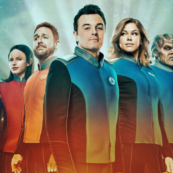171: The Orville Crashes And Burns