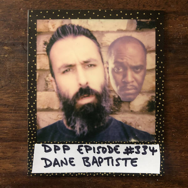 Dane Baptiste • Distraction Pieces Podcast with Scroobius Pip #334