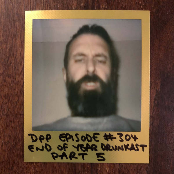 End Of Year Drunkcast (Part 5) • Distraction Pieces Podcast with Scroobius Pip #304
