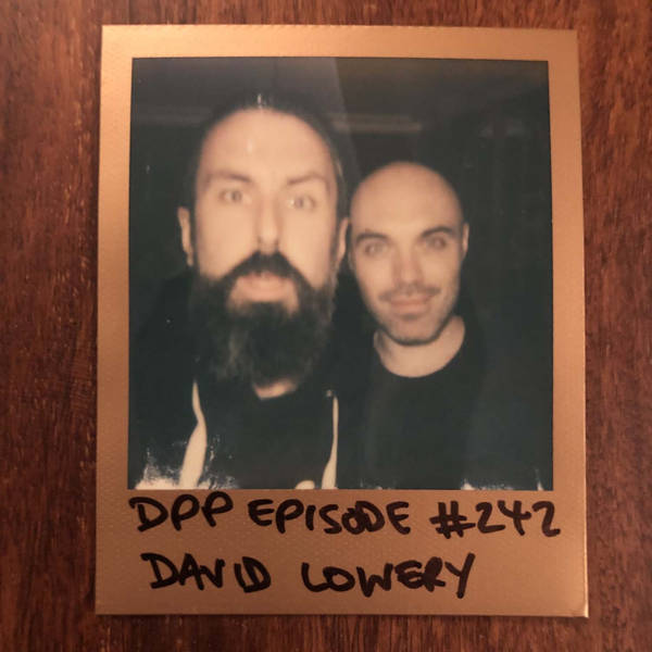 David Lowery - Distraction Pieces Podcast with Scroobius Pip #242