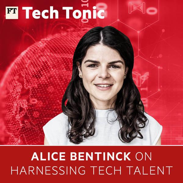 Alice Bentinck on harnessing tech talent