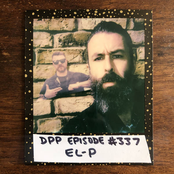 El-P • Distraction Pieces Podcast with Scroobius Pip #337