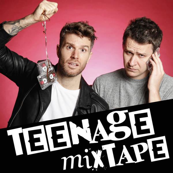 Teenage Mixtape with Joel Dommett and Steve Dunne