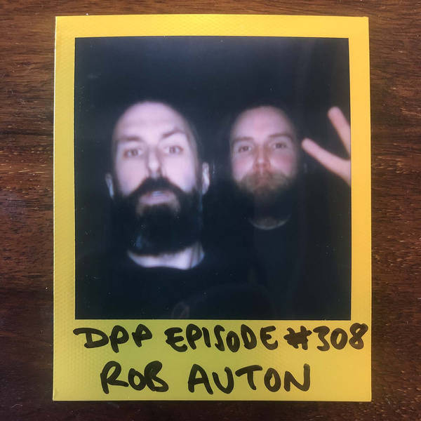 Rob Auton • Distraction Pieces Podcast with Scroobius Pip #308