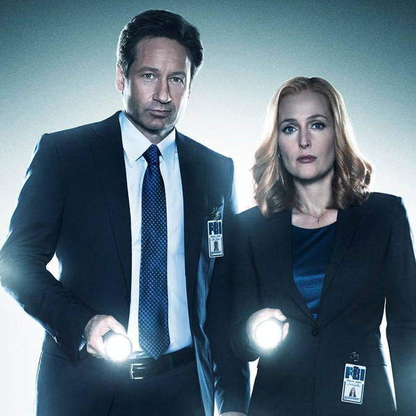 102: The X-Files Returns, And We Want To Believe