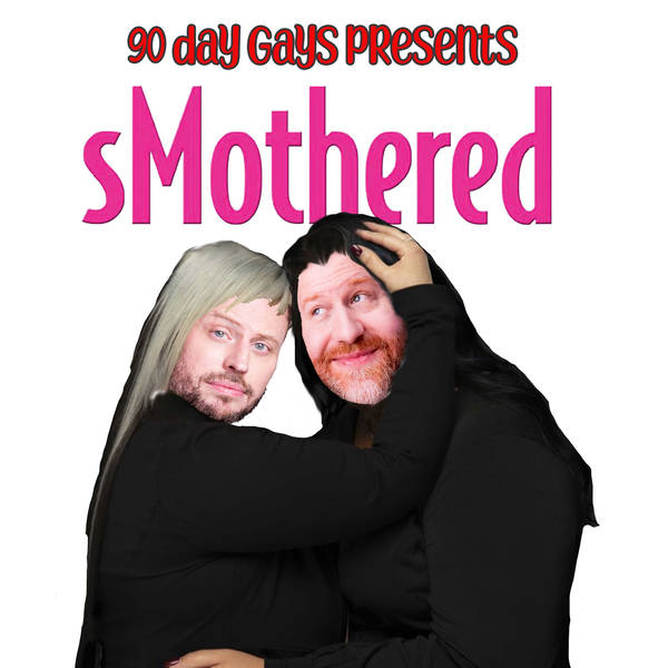"""sMothered: 0202 """"If Mom Can Do It, I Can Too"""""""