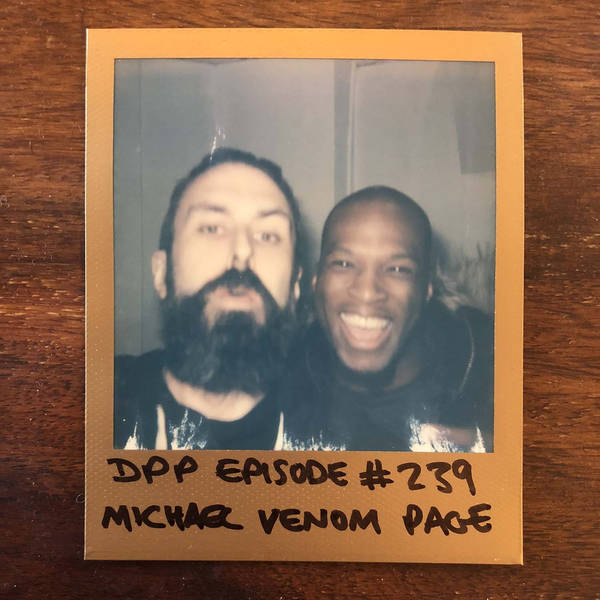 Michael Venom Page - Distraction Pieces Podcast with Scroobius Pip #239
