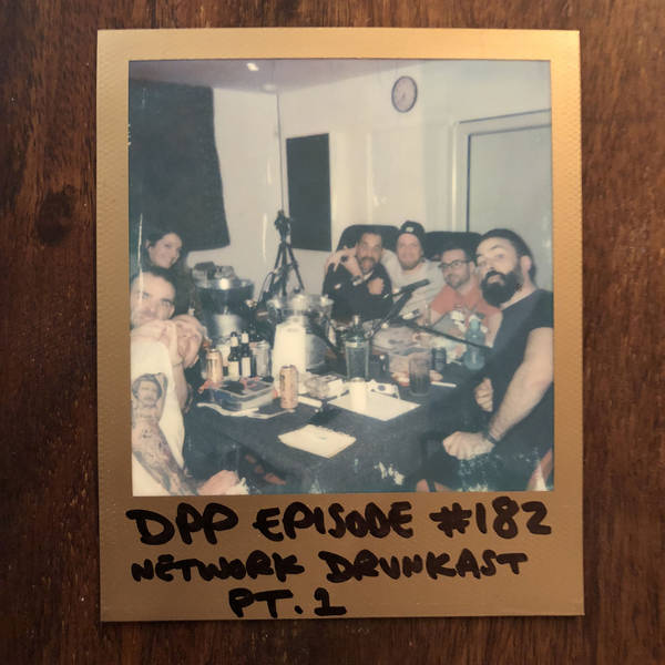 DrunkCast (Mk9) - Part 1 - Distraction Pieces Podcast with Scroobius Pip #182