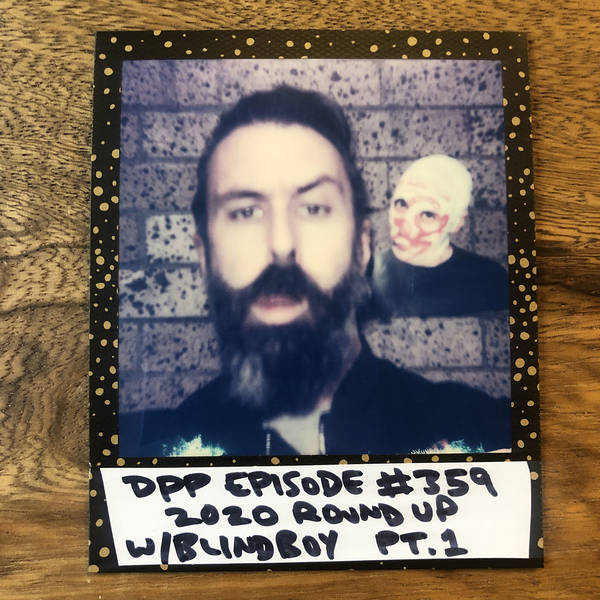 2020 Roundup w/ Blindboy (pt. 1 of 2) •Distraction Pieces Podcast with Scroobius Pip #359